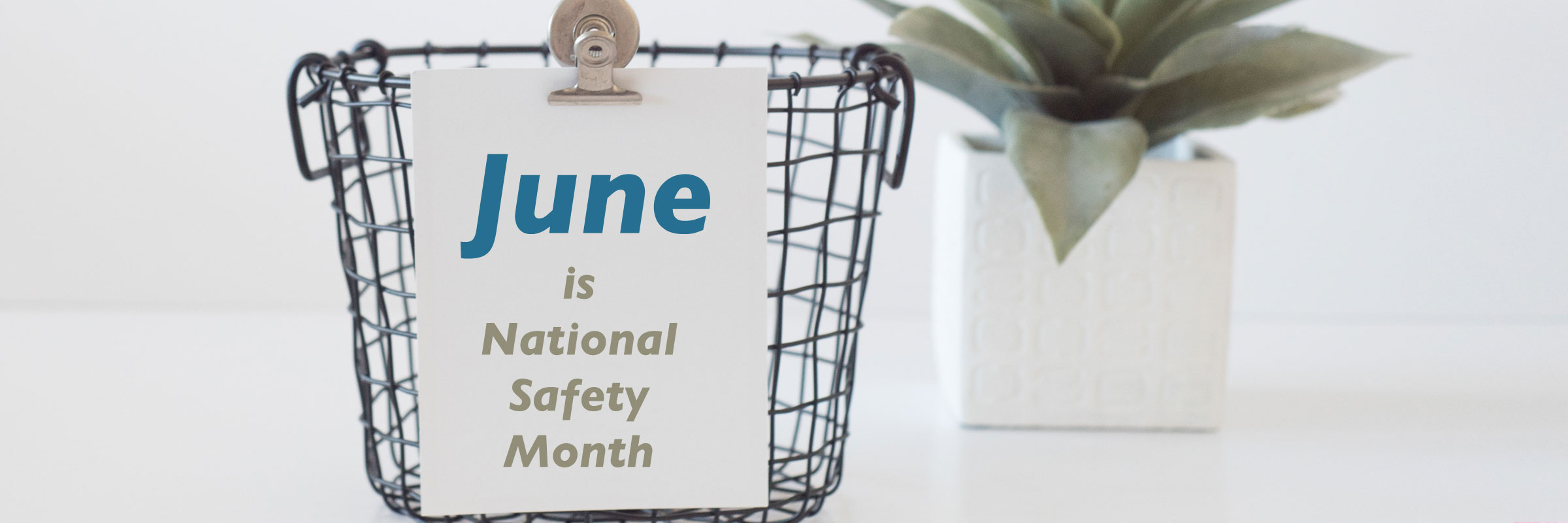june-safety-month